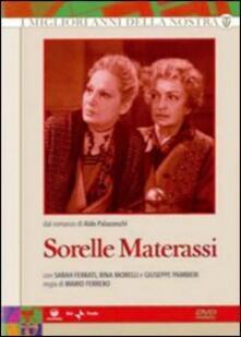 Le sorelle Materassi (3 DVD) di Mario Ferrero - DVD