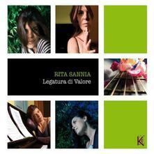 Legatura di valore - CD Audio di Rita Sannia