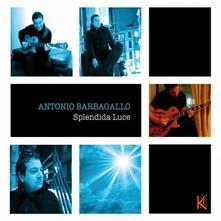 Splendida luce - CD Audio di Antonio Barbagallo