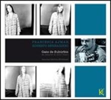 Gato de suburbio - CD Audio di Roberto Bernardini,Francesca Ajmar