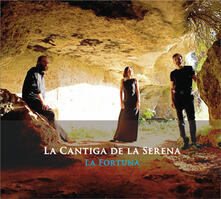 La Fortuna - CD Audio di La Cantiga de la Serena