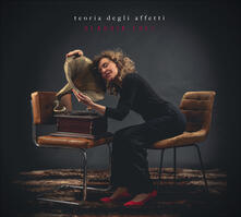 Teoria degli affetti - CD Audio di Claudia Fofi