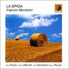 La Spiga - CD Audio di Fabrizio Mandolini
