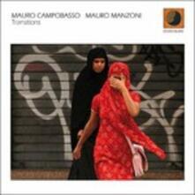 Transitions - CD Audio di Mauro Campobasso,Mauro Manzoni