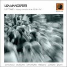 La Foule - CD Audio di Lisa Manosperti