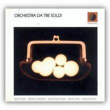 Orchestra Da Tre Soldi - CD Audio di Orchestra Da Tre Soldi