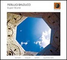 Stupor Mundi - CD Audio di Pierluigi Balducci