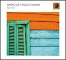 Barrilete - CD Audio di Barrio del Tango Ensemble