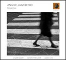 Pipelettes - CD Audio di Angelo Lazzeri