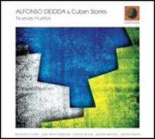 Nuevas Huellas - CD Audio di Cuban Stories,Alfonso Deidda