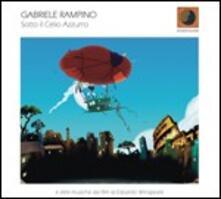 Sotto il celio azzurro - CD Audio di Gabriele Rampino