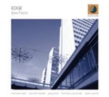 Ipso Facto (feat. Michael Rosen & Greg Burk) - CD Audio di Edge