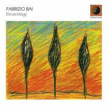 Etruscology - CD Audio di Fabrizio Bai