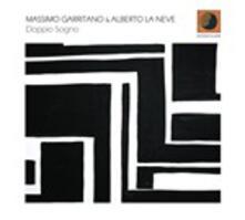 Doppio sogno - CD Audio di Massimo Garritano,Alberto La Neve