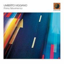 Primo movimento - CD Audio di Umberto Viggiano