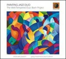 The Well-Tempered Duo - CD Audio di Painting Jazz Duo