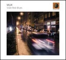 Viale Redi Blues - CD Audio di Mux