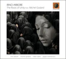 The Roots of Unity - CD Audio di Rino Arbore