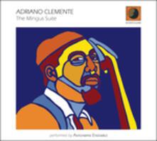 The Mingus Suite - CD Audio di Adriano Clemente