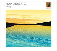 Panuya - CD Audio di Anna Ventimiglia