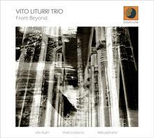 From Beyond - CD Audio di Vito Liturri