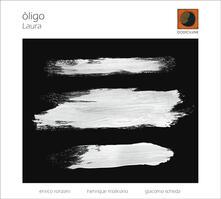 Laura - CD Audio di Oligo