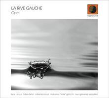 One - CD Audio di La Rive Gauche