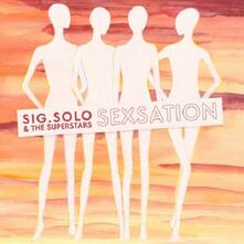 Sexsation - Vinile LP di Sig. Solo