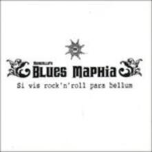 Si Vis Rock 'n' Roll Para Bellum - CD Audio di Marcello's Blues Maphia