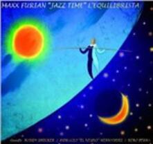 L'equilibrista - CD Audio di Maxx Furian
