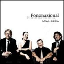 Una sera - CD Audio + DVD di Fononazional