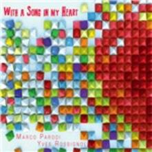 With a Song in My Heart - CD Audio di Marco Parodi,Yves Rossignol