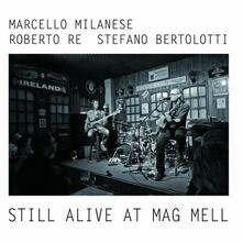 Still Alive at Mag Mell - CD Audio di Marcello Milanese