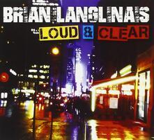 Loud & Clear - CD Audio di Brian Langlinas