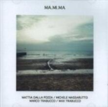 Mamima - CD Audio di Ma.Mi.Ma.