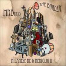 The Burden - CD Audio di MRB Trio