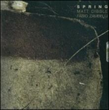 Spring - CD Audio di Matt Dibble