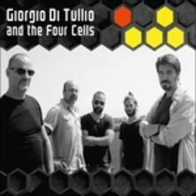 Giorgio di Tullio and the Four Cells - CD Audio di Giorgio Di Tullio