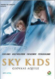 Sky Kids Giovani Aquile (DVD) di Rocco Devilliers - DVD