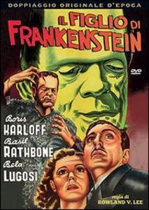 Il figlio di Frankenstein di Rowland V. Lee - DVD