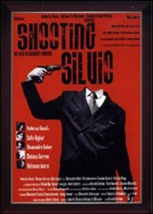 Shooting Silvio (DVD) di Berardo Carboni - DVD