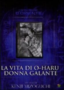 La vita di O-Haru, donna galante (DVD) di Kenji Mizoguchi - DVD
