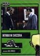 Cover Dvd DVD Intrigo in Svizzera