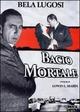Cover Dvd DVD Il bacio mortale