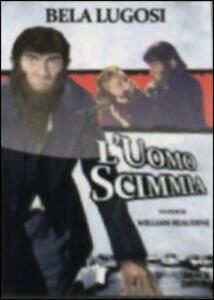 L' uomo scimmia di William Beaudine - DVD