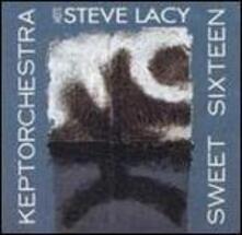 Sweet Sixteen - CD Audio di Steve Lacy,Keptorchestra