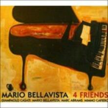 4 Friends - CD Audio di Mario Bellavista