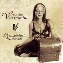 A casciaforte dei ricordi - CD Audio di Graziella Vendramin