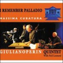 I Remember Palladio - CD Audio di Giuliano Perin