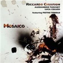 Mosaico - CD Audio di Riccardo Chiarion